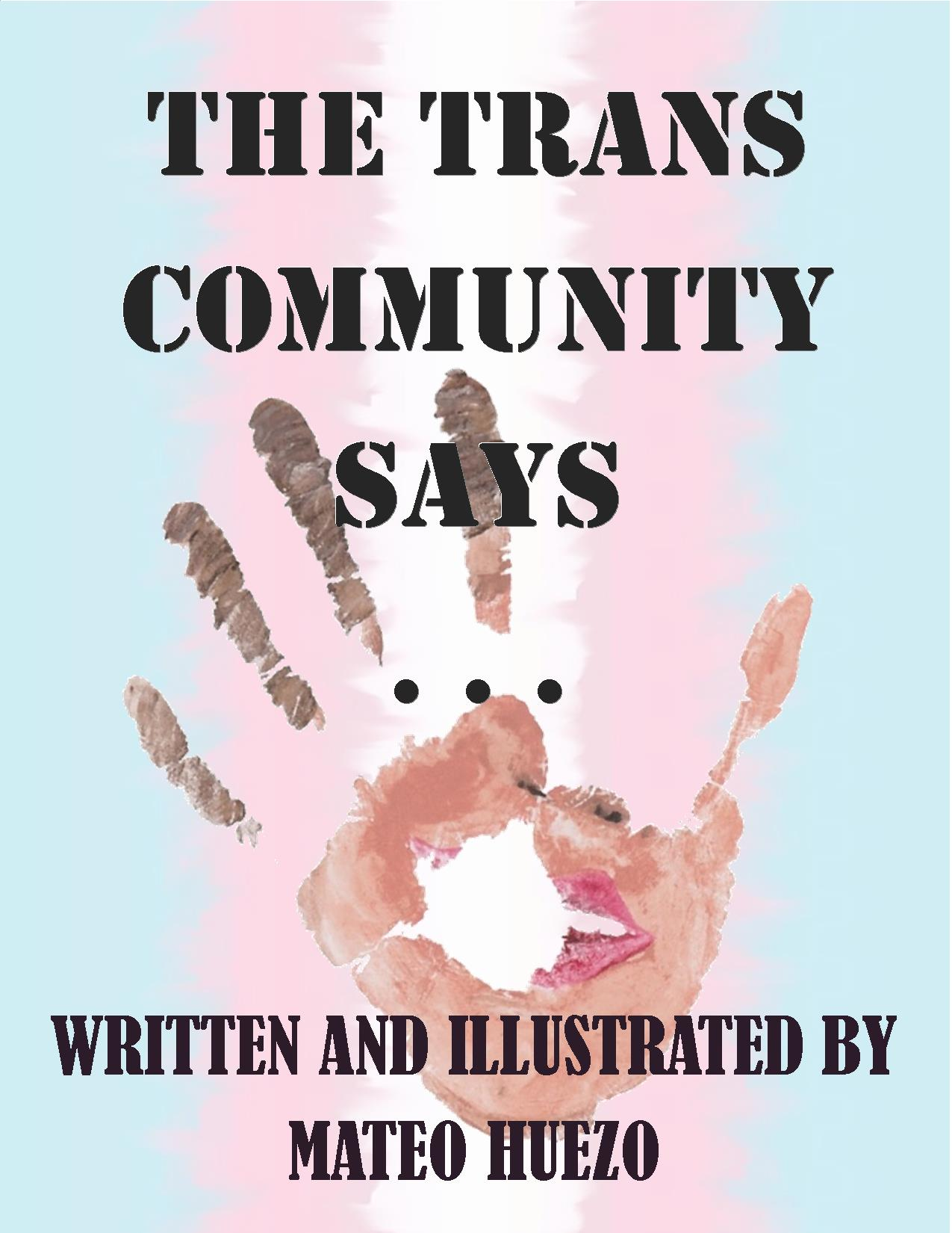 Cover image for The Trans Community Says. . .